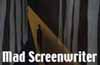 Mad Screenwriter